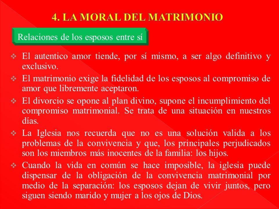 4. LA MORAL DEL MATRIMONIO