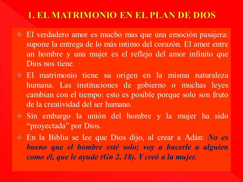 1. EL MATRIMONIO EN EL PLAN DE DIOS