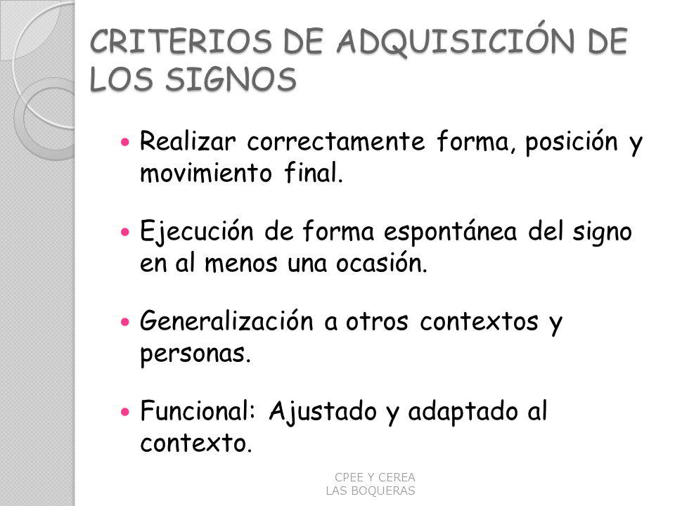 CRITERIOS DE ADQUISICIÓN DE LOS SIGNOS