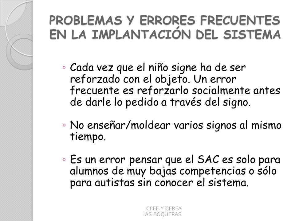 PROBLEMAS Y ERRORES FRECUENTES EN LA IMPLANTACIÓN DEL SISTEMA
