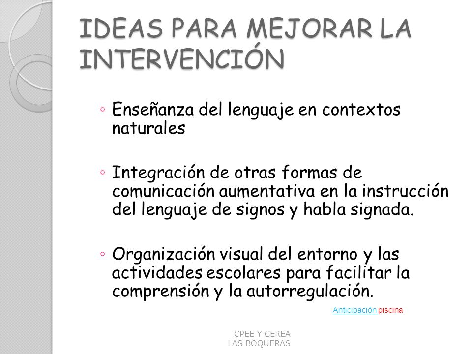 IDEAS PARA MEJORAR LA INTERVENCIÓN
