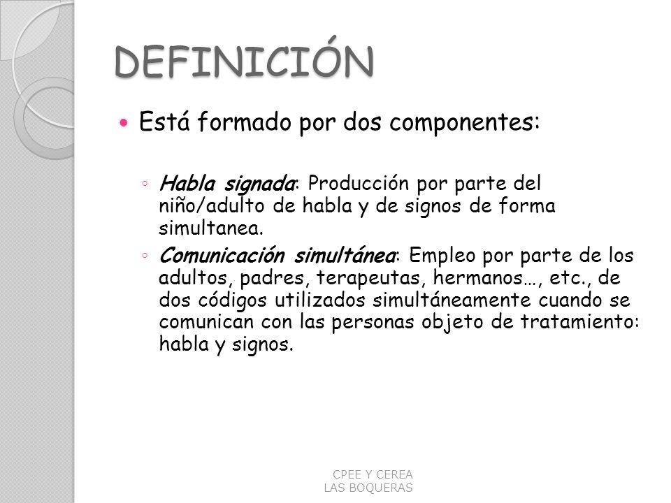 DEFINICIÓN Está formado por dos componentes: