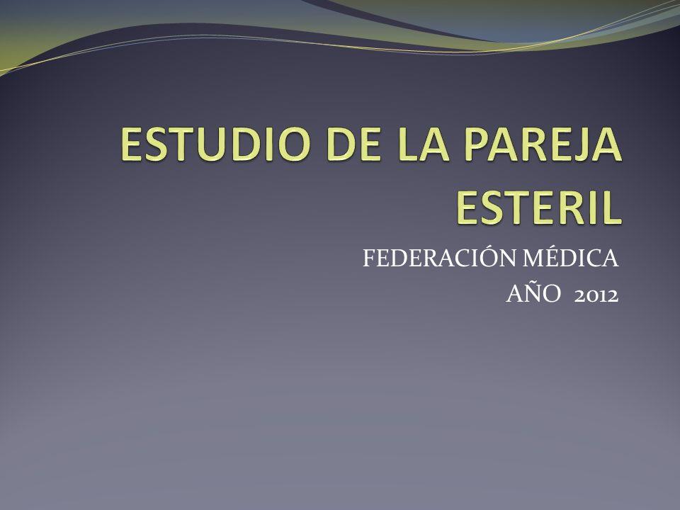 ESTUDIO DE LA PAREJA ESTERIL
