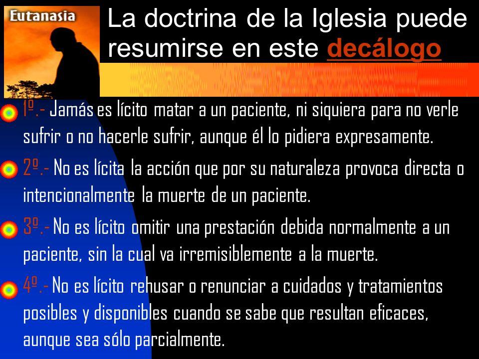 La doctrina de la Iglesia puede resumirse en este decálogo