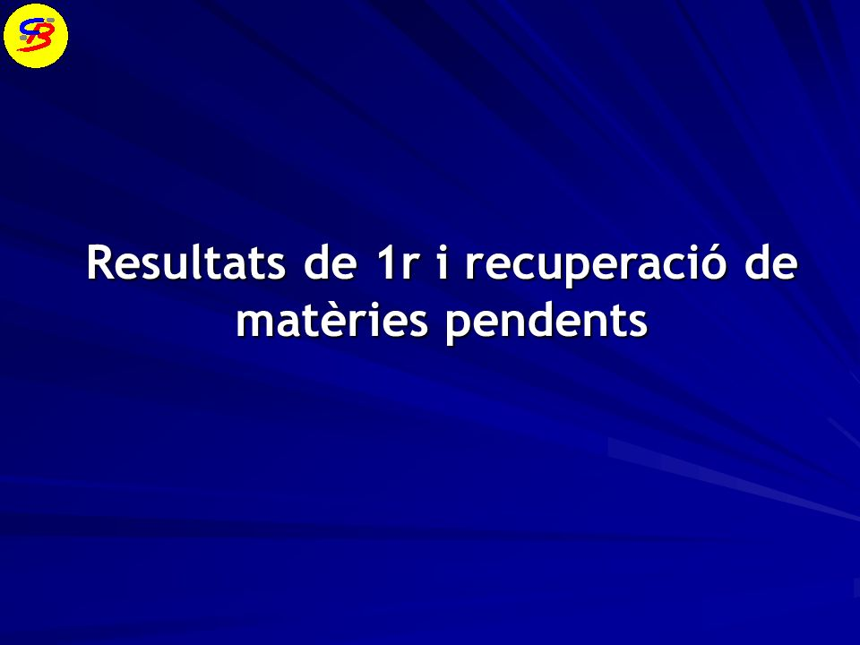 Resultats de 1r i recuperació de matèries pendents