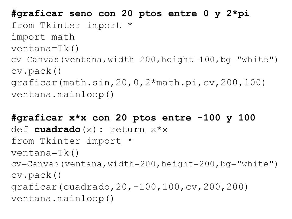 #graficar seno con 20 ptos entre 0 y 2*pi from Tkinter import *