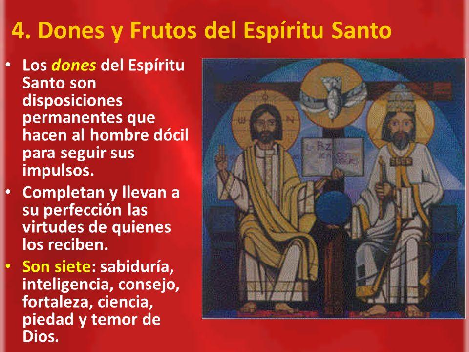 4. Dones y Frutos del Espíritu Santo
