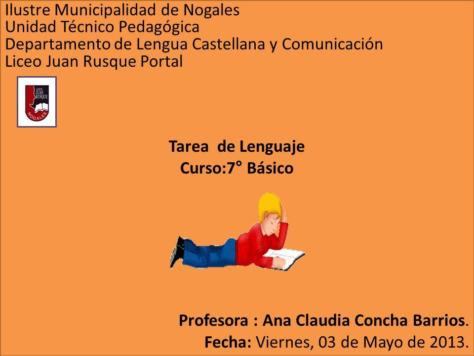 Ilustre Municipalidad de Nogales Unidad Técnico Pedagógica Departamento de Lengua Castellana y Comunicación Liceo Juan Rusque Portal