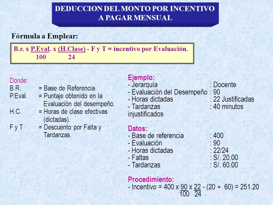 DEDUCCION DEL MONTO POR INCENTIVO