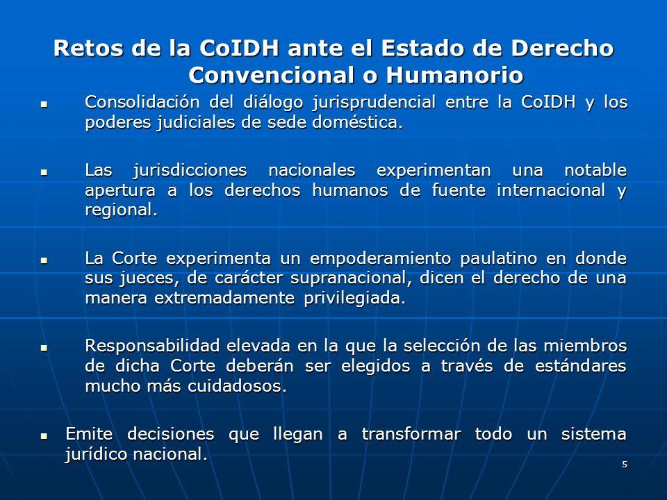Retos de la CoIDH ante el Estado de Derecho Convencional o Humanorio