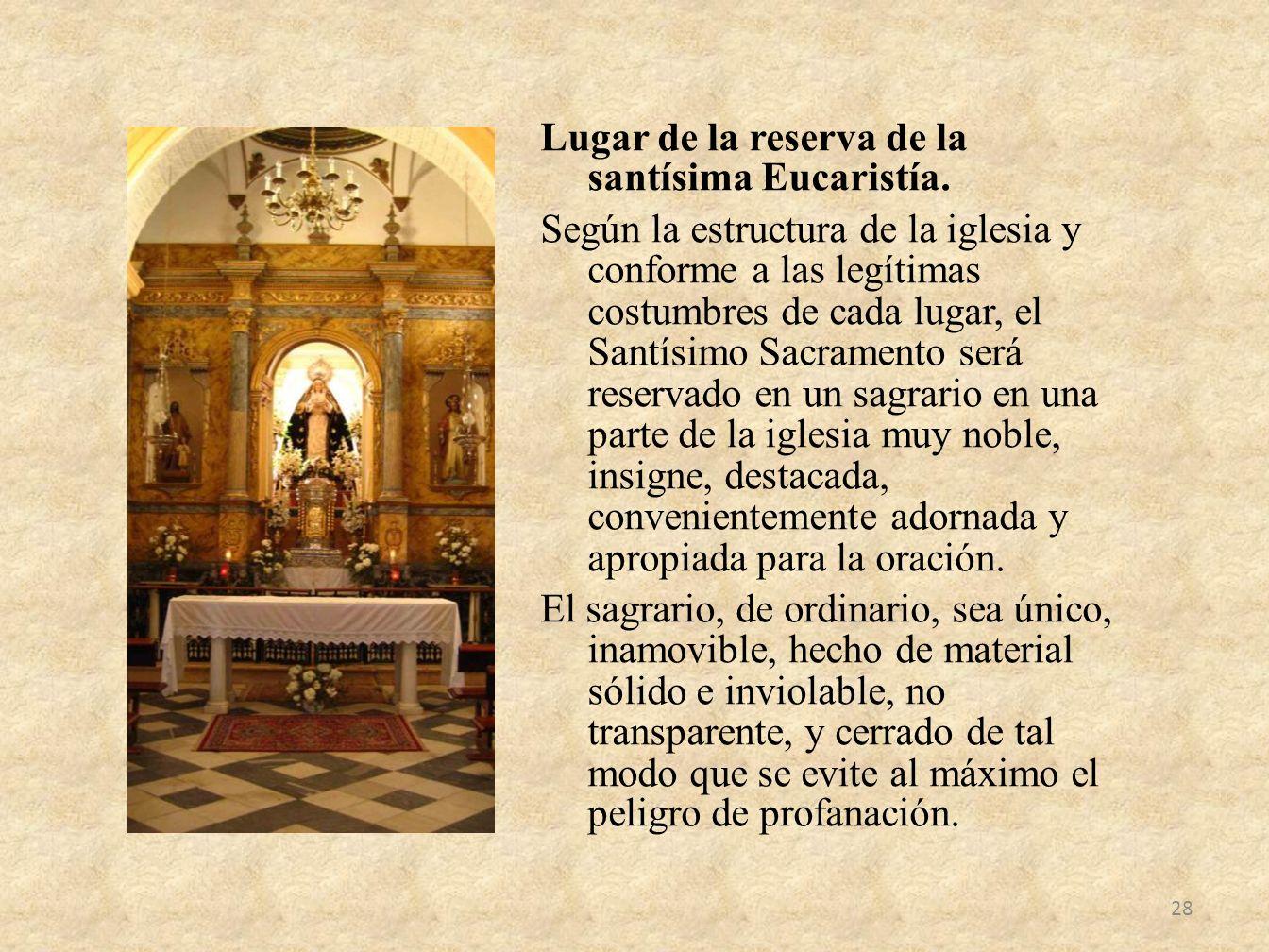 Lugar de la reserva de la santísima Eucaristía