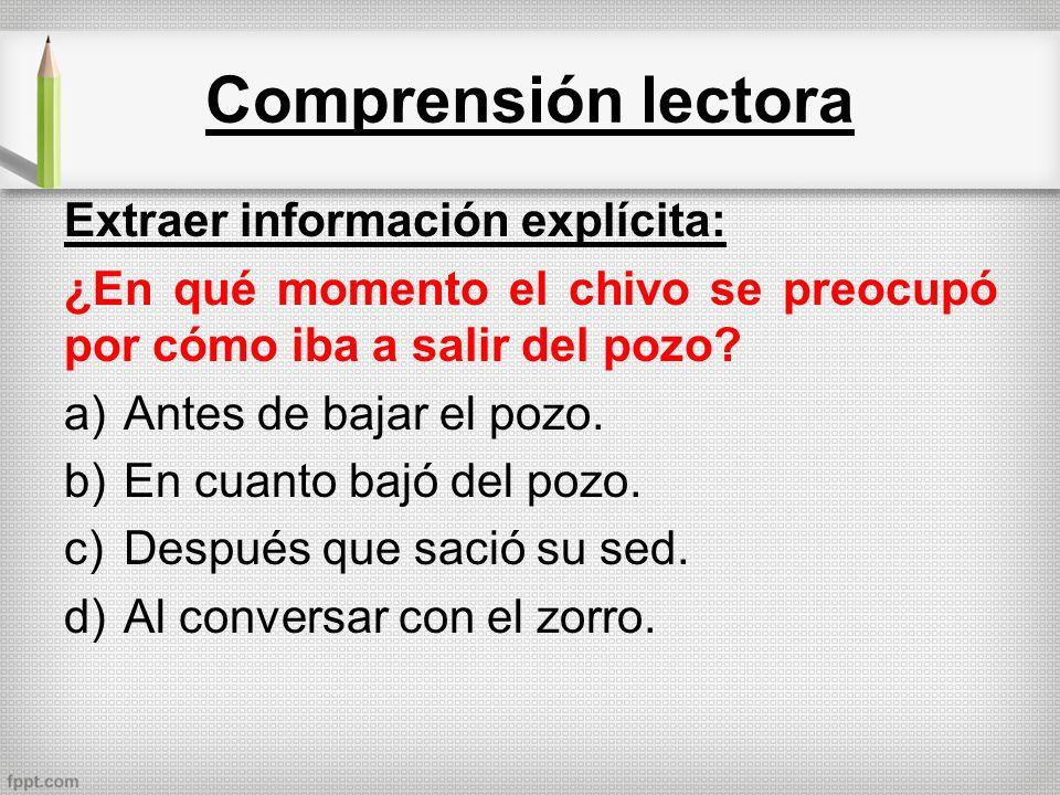 Comprensión lectora Extraer información explícita: