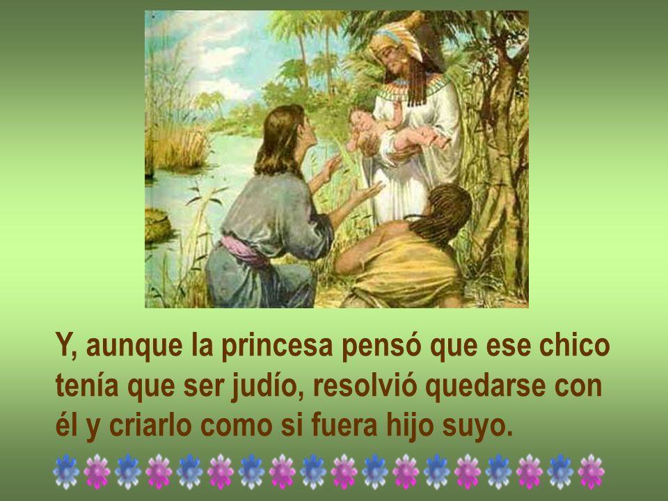 Y, aunque la princesa pensó que ese chico