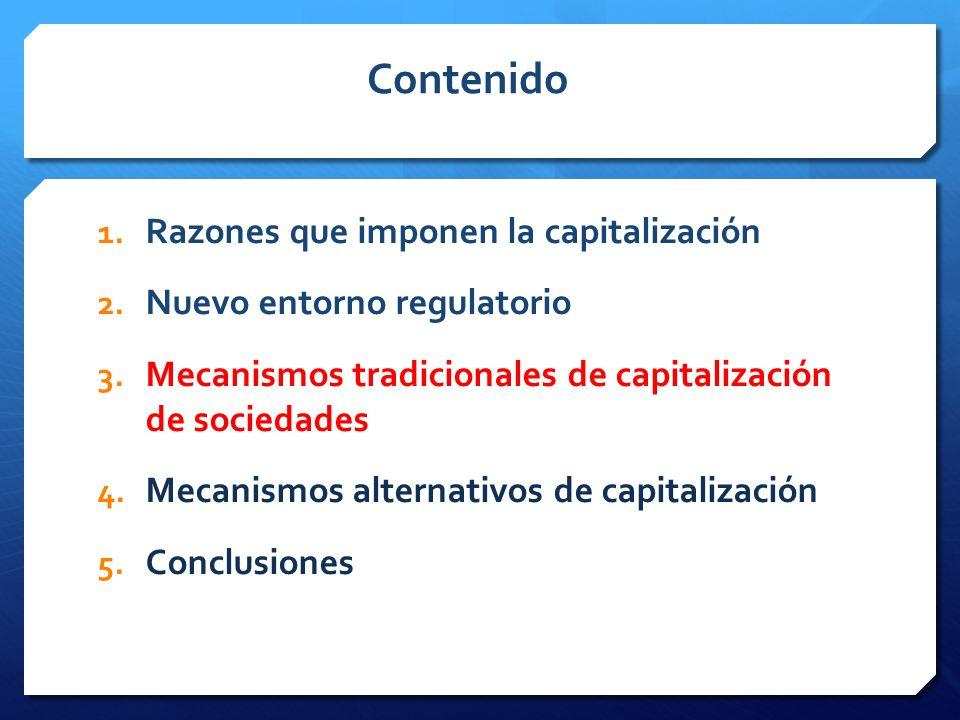 Contenido Razones que imponen la capitalización