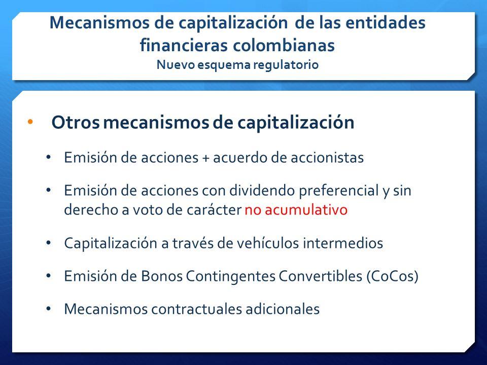Otros mecanismos de capitalización