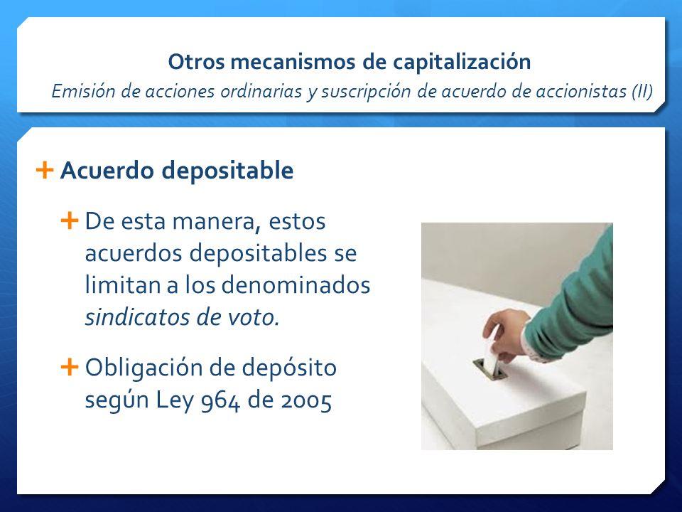 Obligación de depósito según Ley 964 de 2005