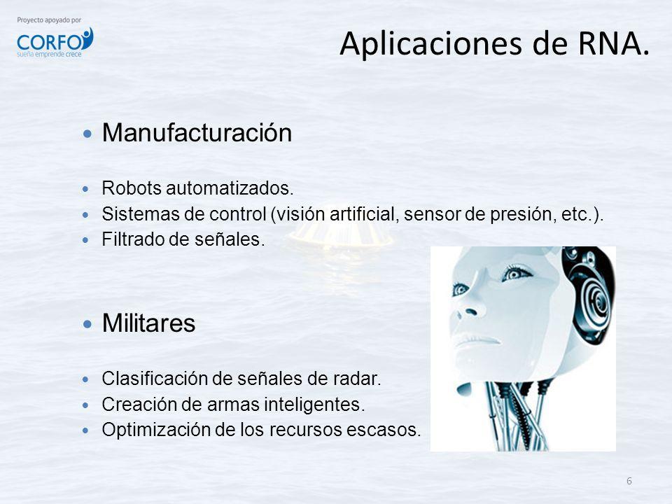 Aplicaciones de RNA. Manufacturación Militares Robots automatizados.