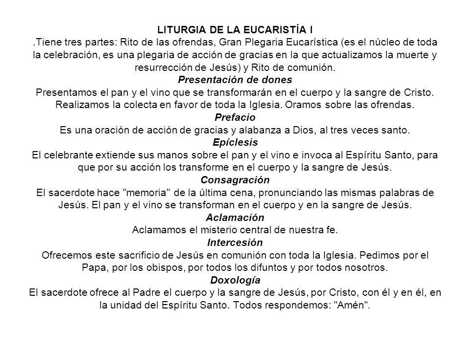 LITURGIA DE LA EUCARISTÍA I