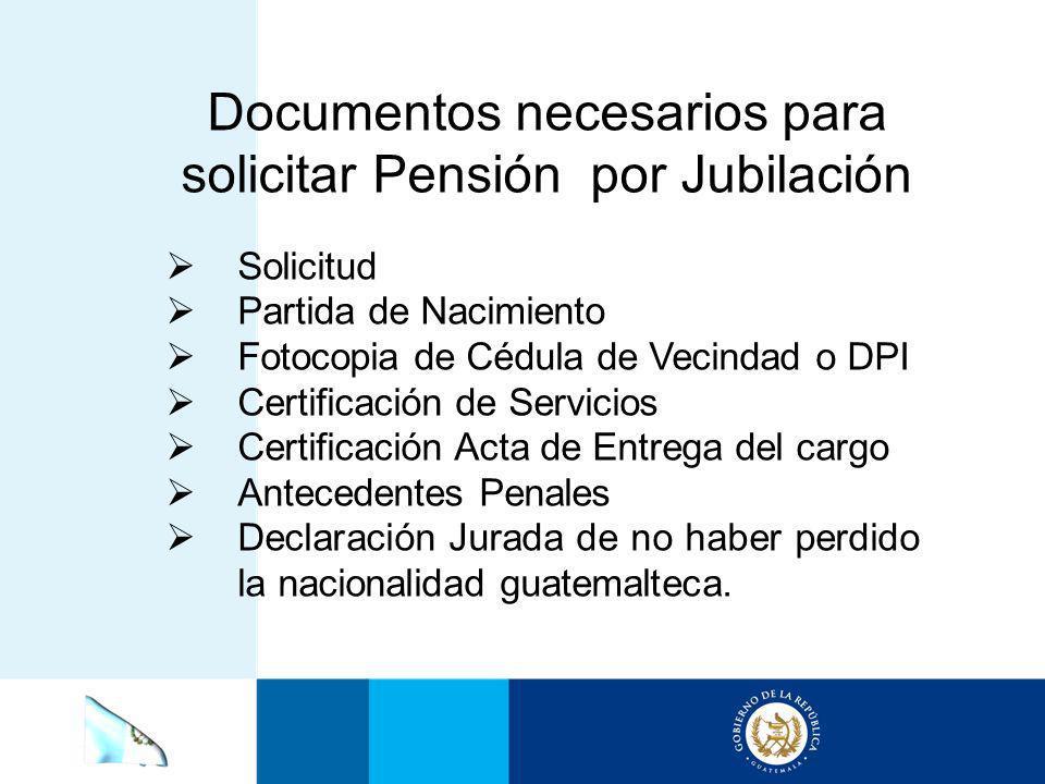 Documentos necesarios para solicitar Pensión por Jubilación