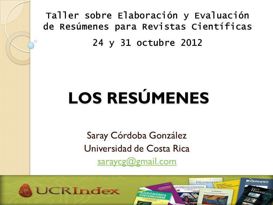 Saray Córdoba González Universidad de Costa Rica saraycg@gmail.com