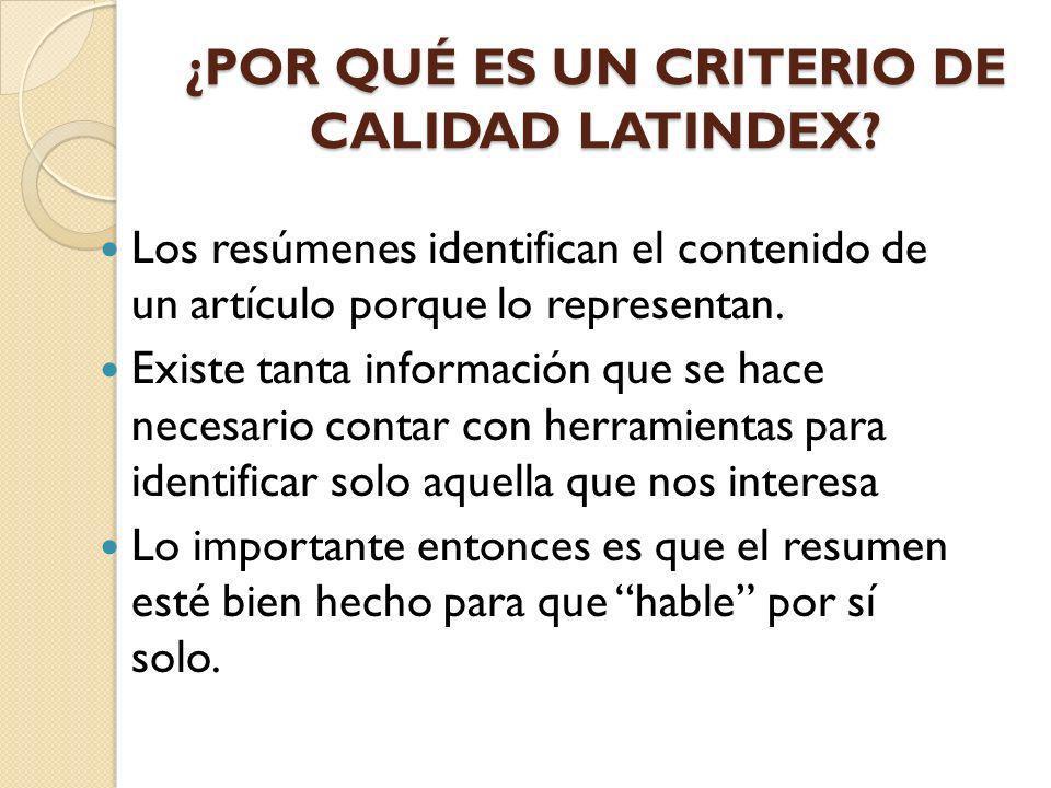 ¿POR QUÉ ES UN CRITERIO DE CALIDAD LATINDEX
