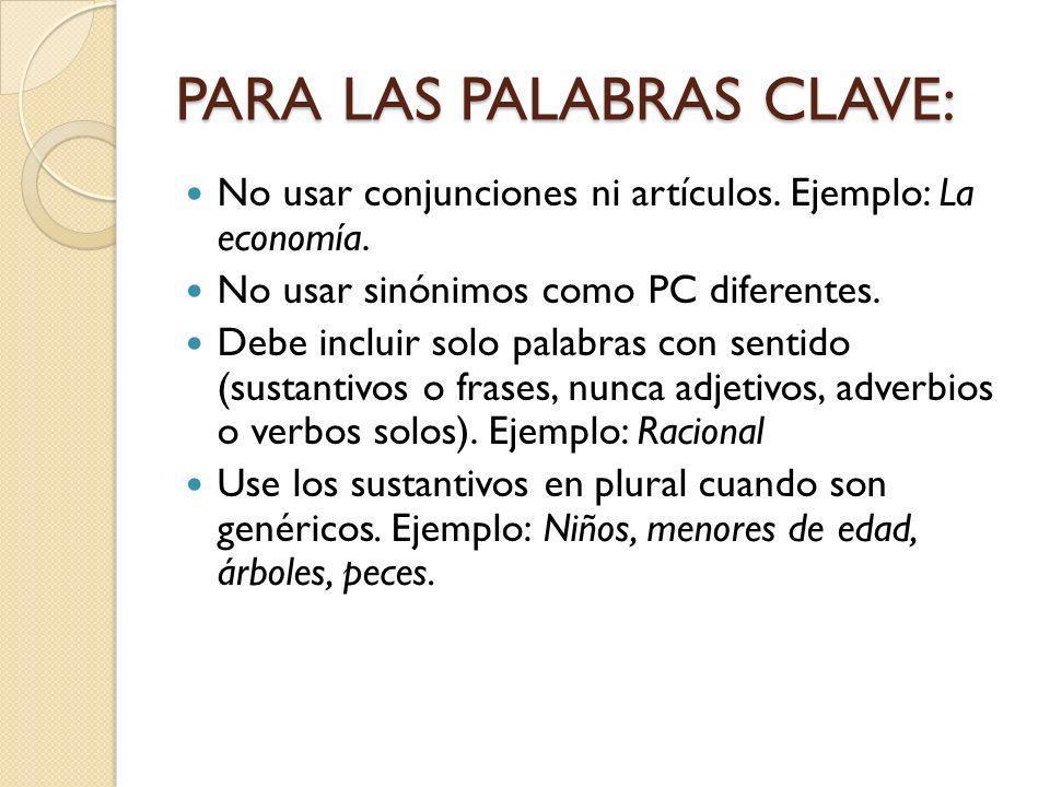 PARA LAS PALABRAS CLAVE:
