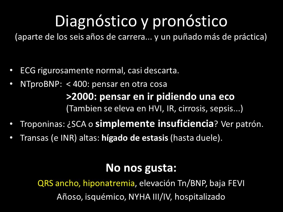 Diagnóstico y pronóstico (aparte de los seis años de carrera