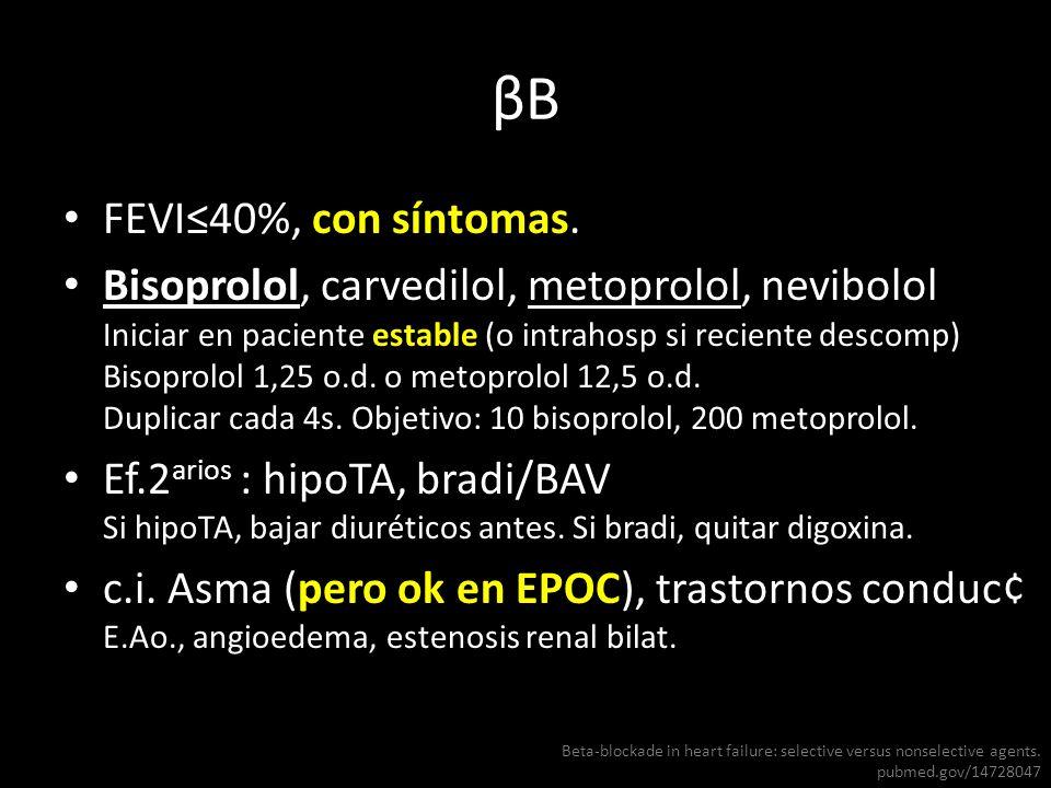 βB FEVI≤40%, con síntomas.