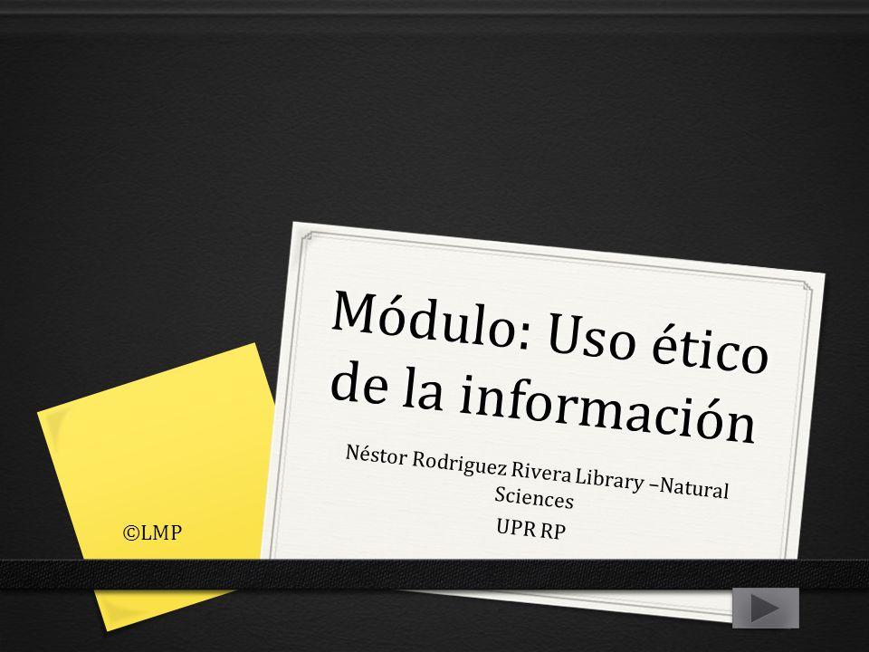 Módulo: Uso ético de la información