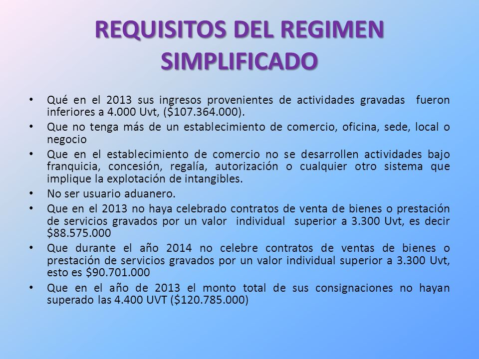 REQUISITOS DEL REGIMEN SIMPLIFICADO