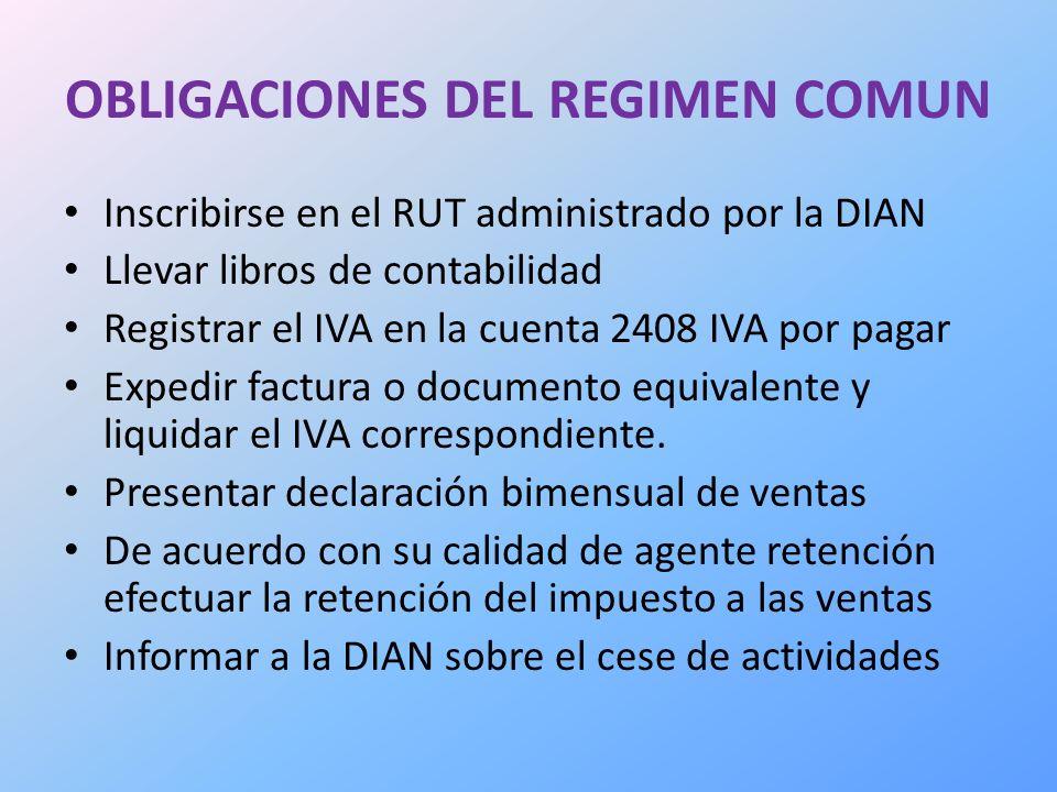 OBLIGACIONES DEL REGIMEN COMUN