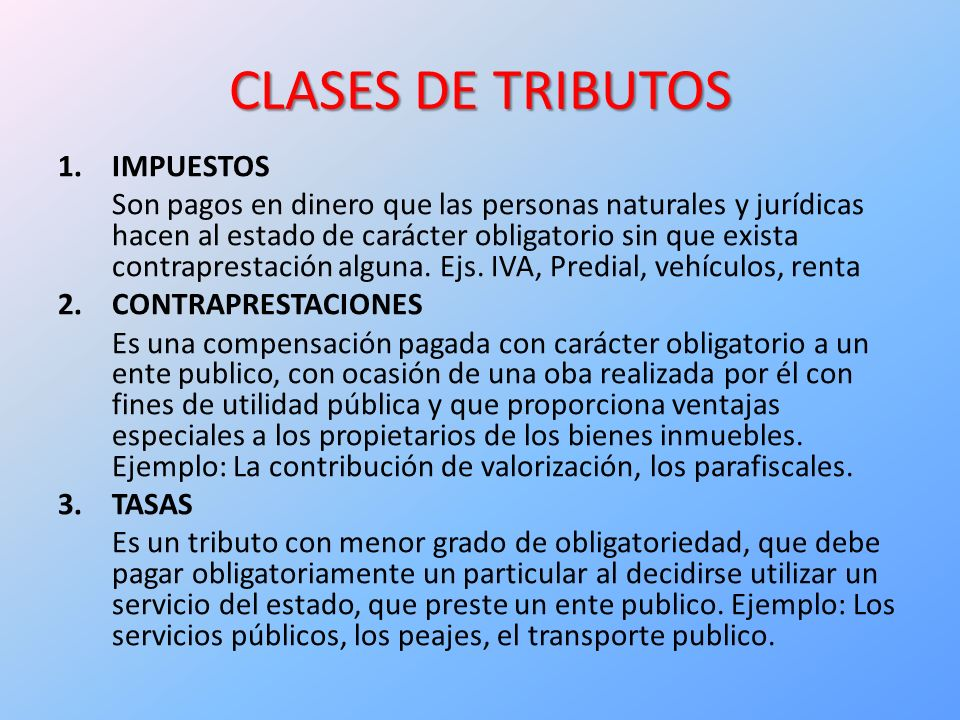 CLASES DE TRIBUTOS IMPUESTOS
