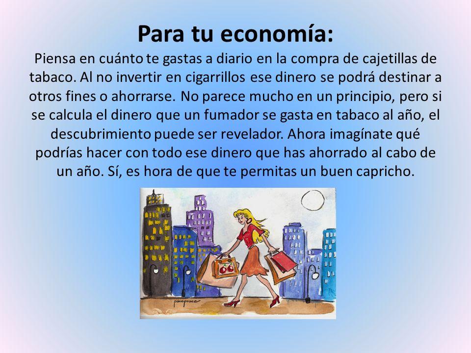 Para tu economía: Piensa en cuánto te gastas a diario en la compra de cajetillas de tabaco.