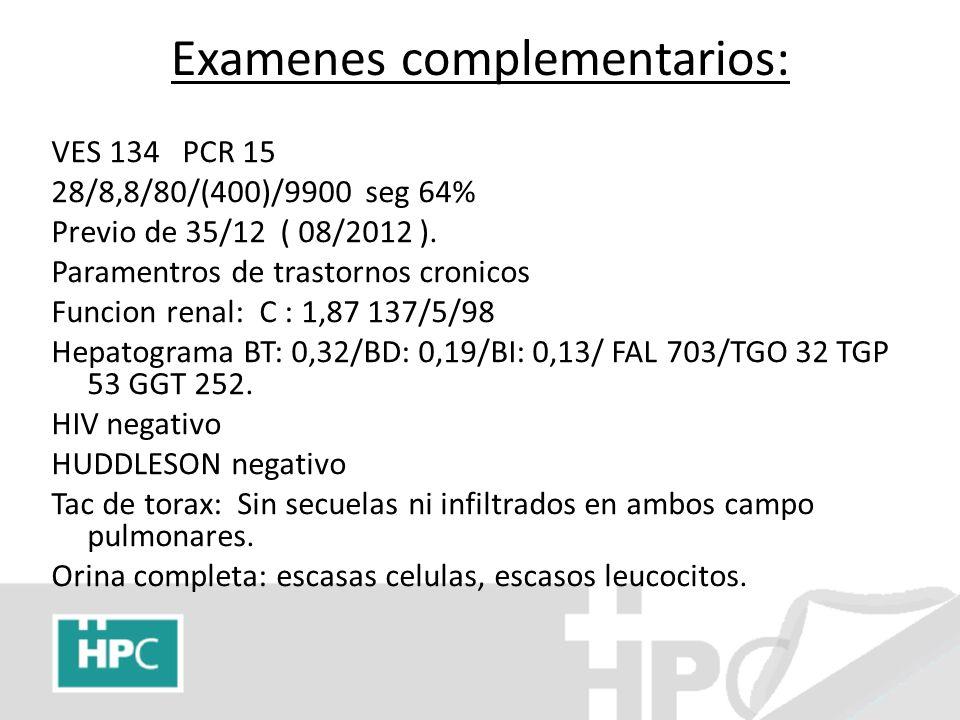 Examenes complementarios: