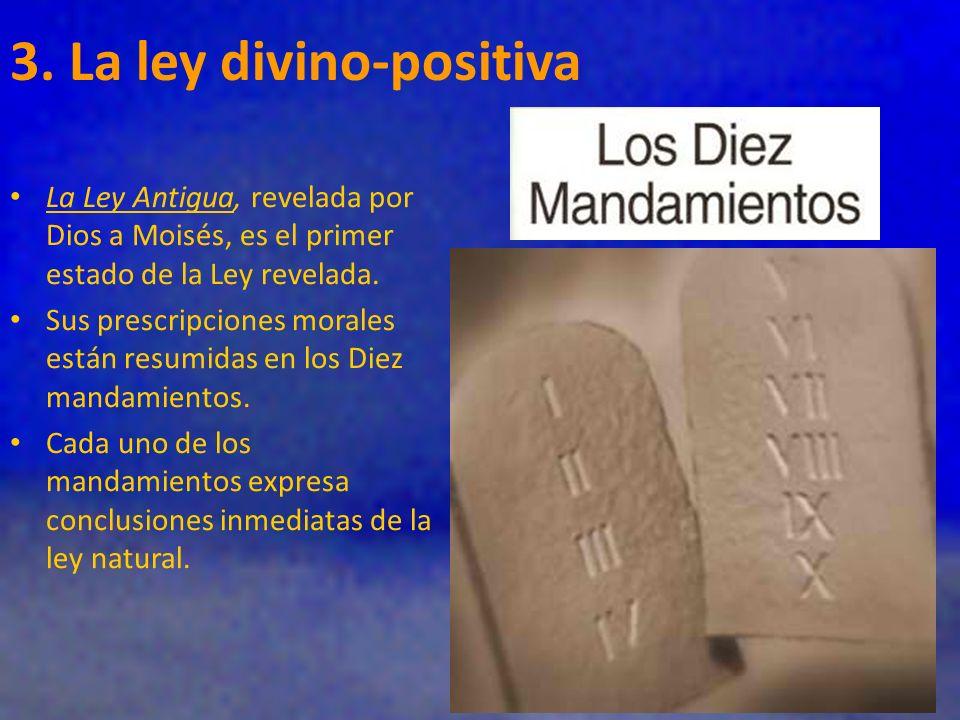3. La ley divino-positiva