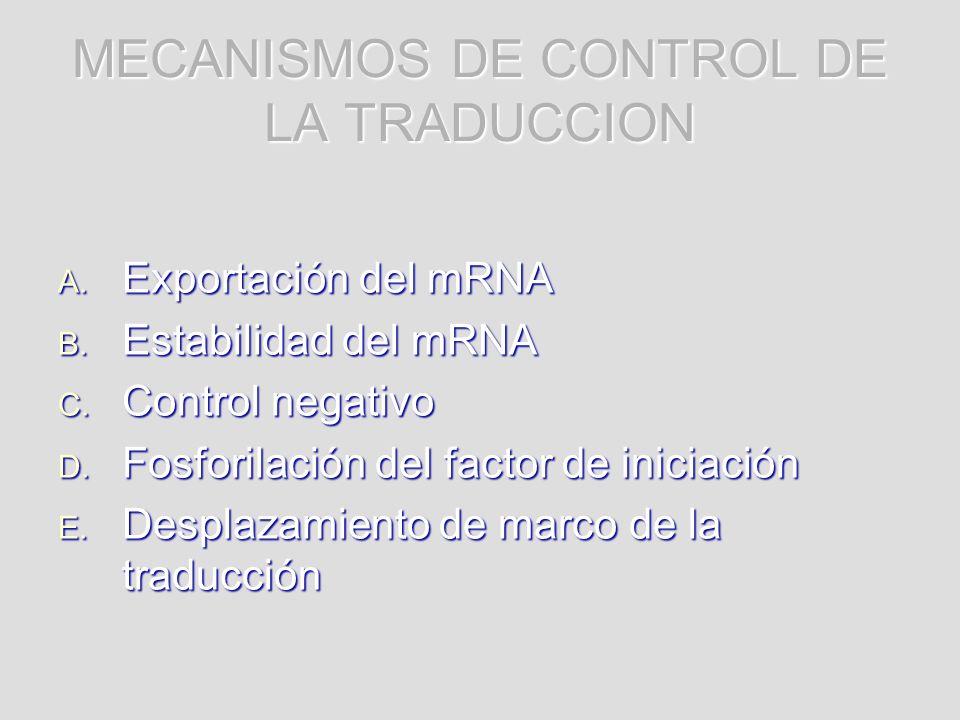MECANISMOS DE CONTROL DE LA TRADUCCION