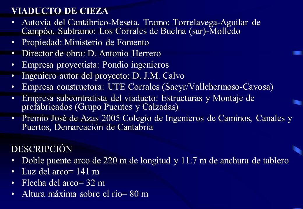 VIADUCTO DE CIEZA Autovía del Cantábrico-Meseta. Tramo: Torrelavega-Aguilar de Campóo. Subtramo: Los Corrales de Buelna (sur)-Molledo.