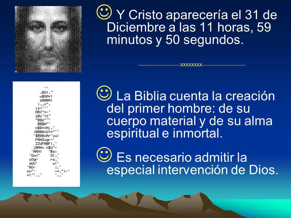 Es necesario admitir la especial intervención de Dios.