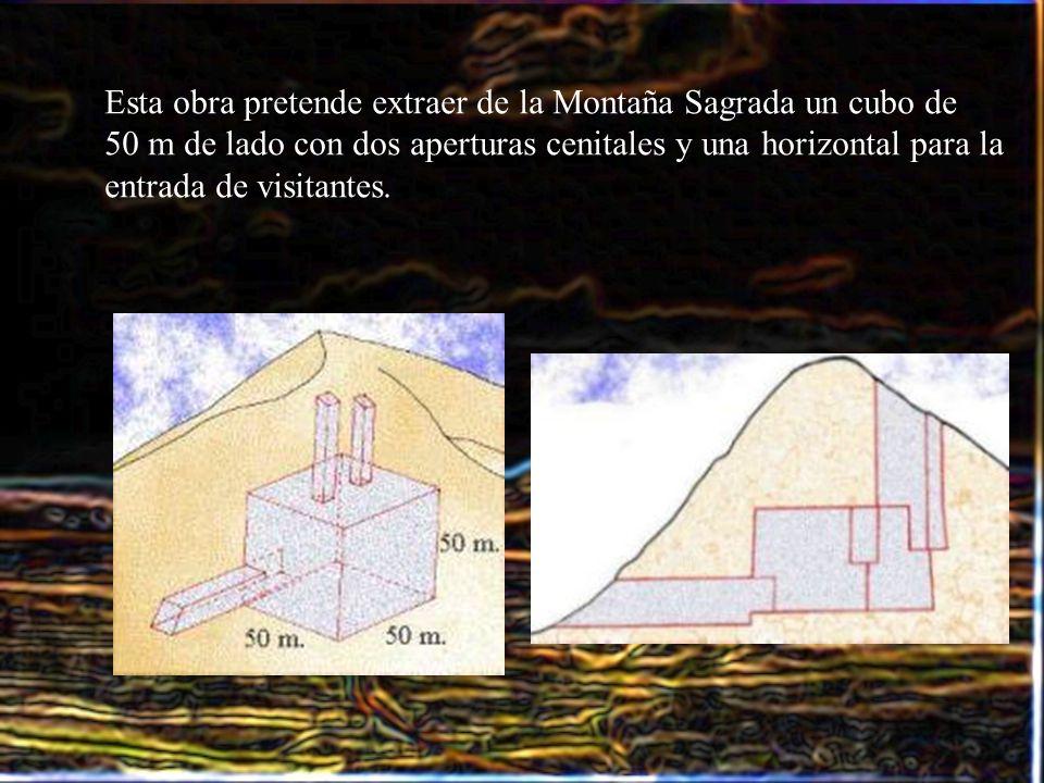 Esta obra pretende extraer de la Montaña Sagrada un cubo de
