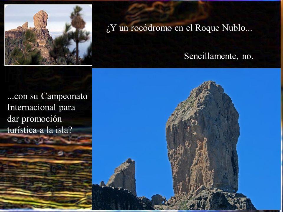 ¿Y un rocódromo en el Roque Nublo...