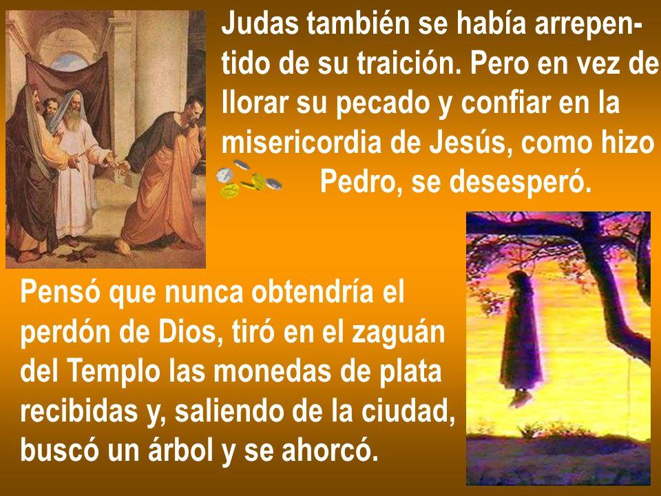Judas también se había arrepen-