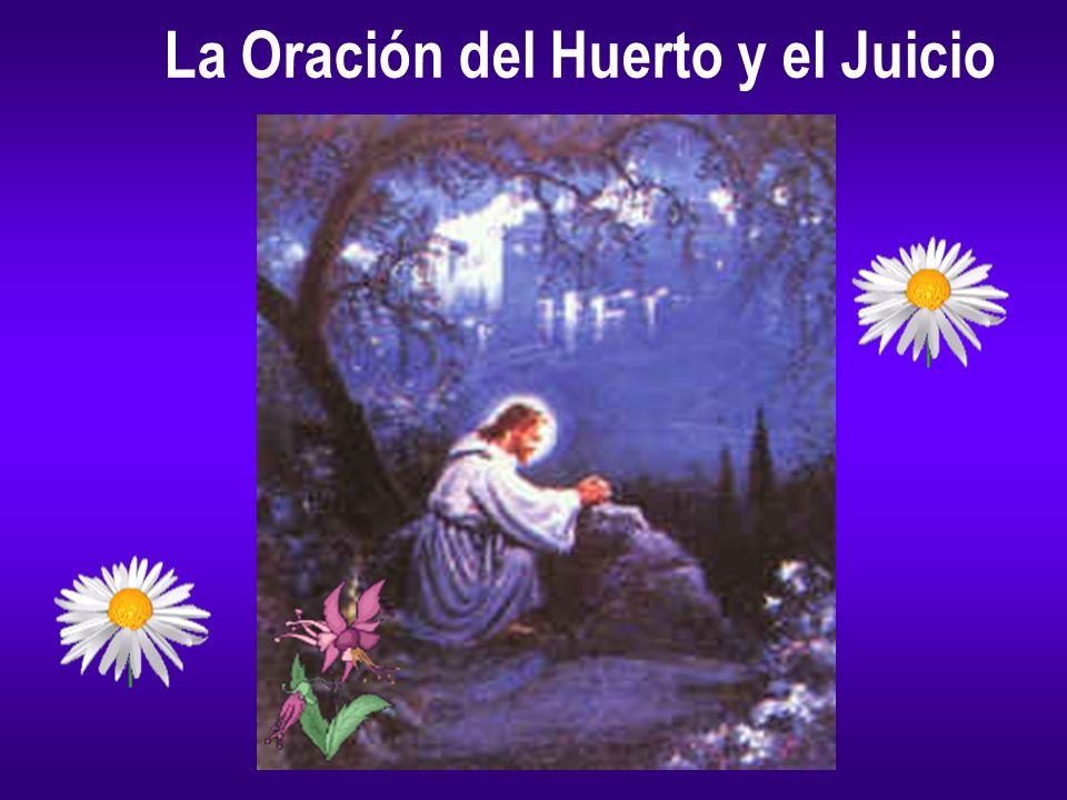 La Oración del Huerto y el Juicio