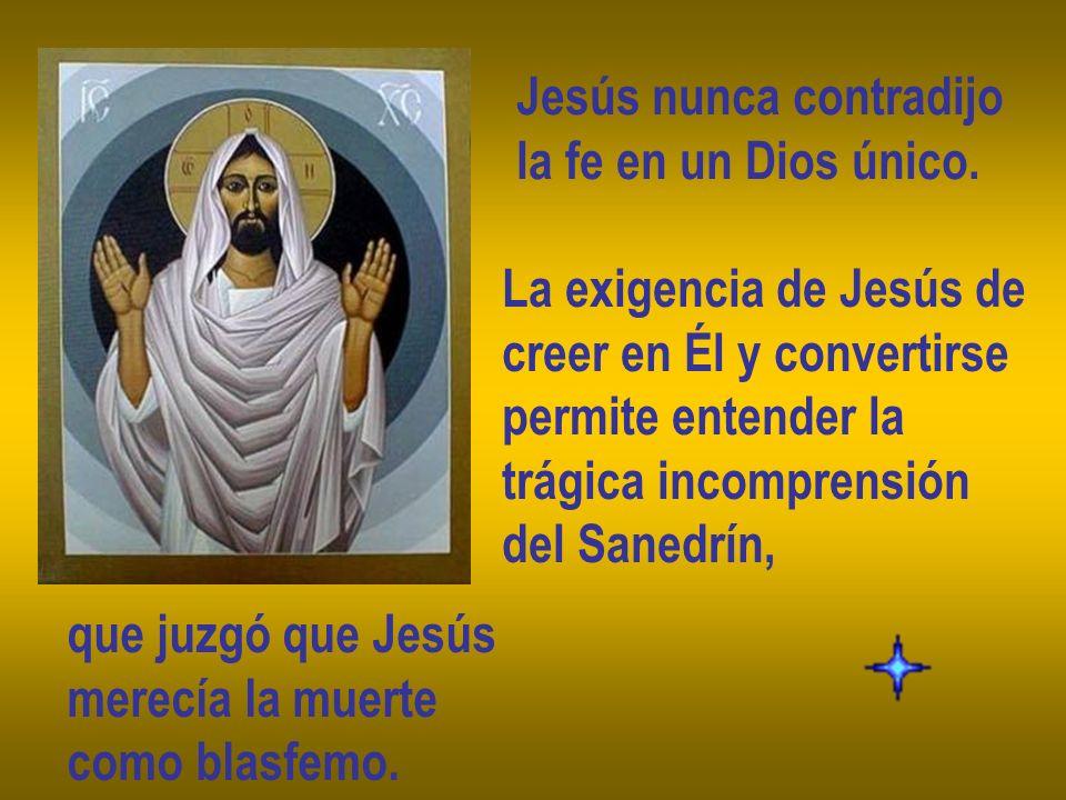 Jesús nunca contradijo