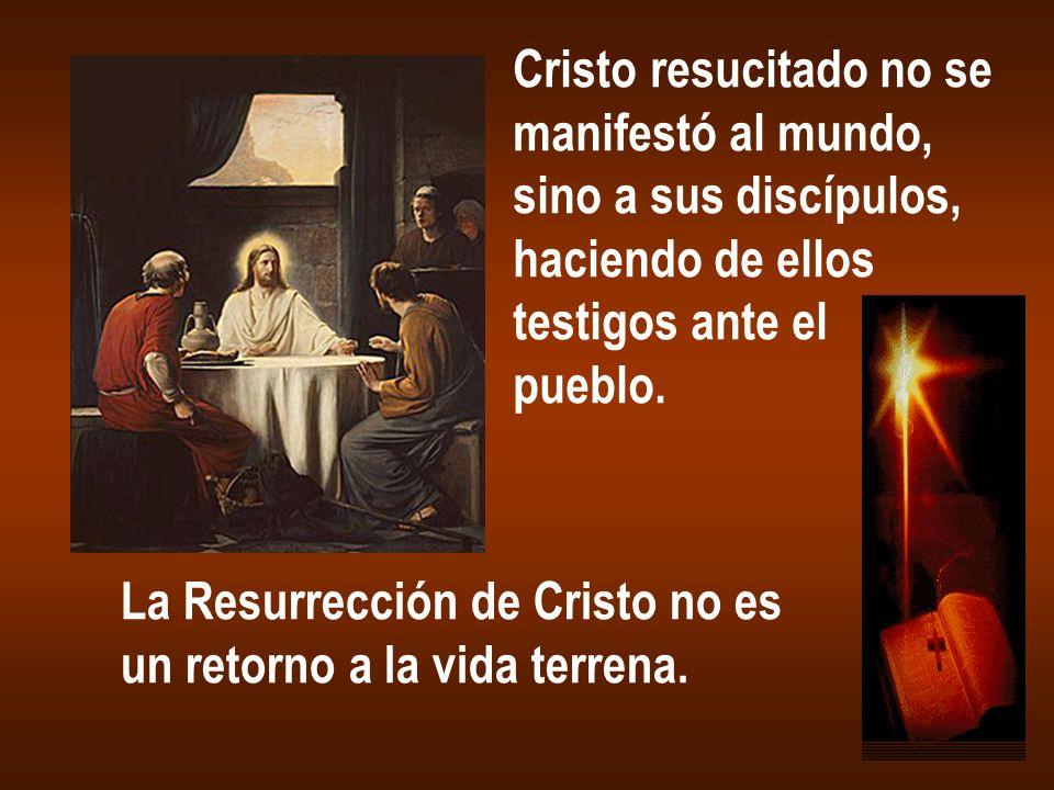 Cristo resucitado no se
