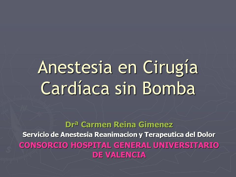 Anestesia en Cirugía Cardíaca sin Bomba