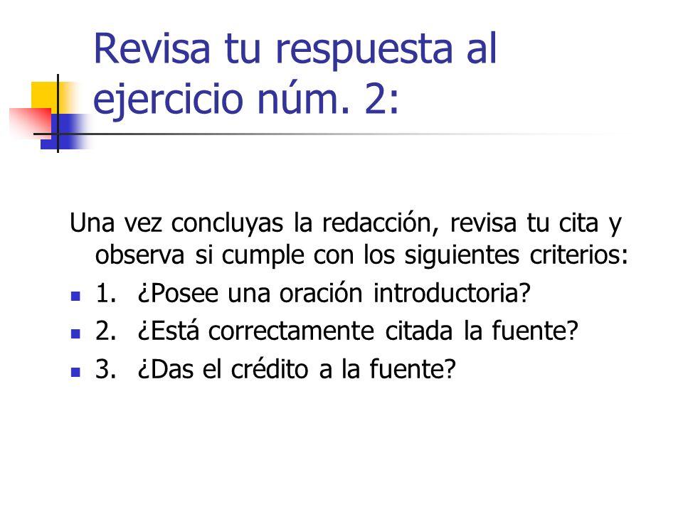 Revisa tu respuesta al ejercicio núm. 2: