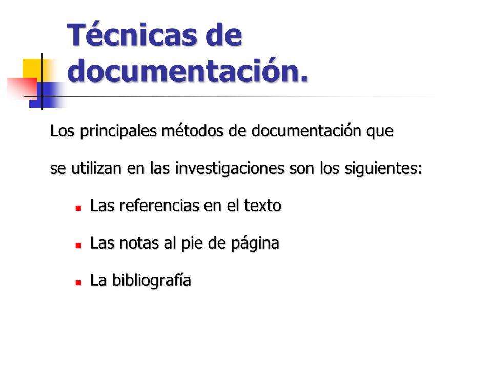 Técnicas de documentación.