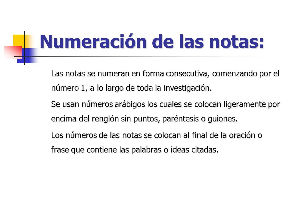 Numeración de las notas: