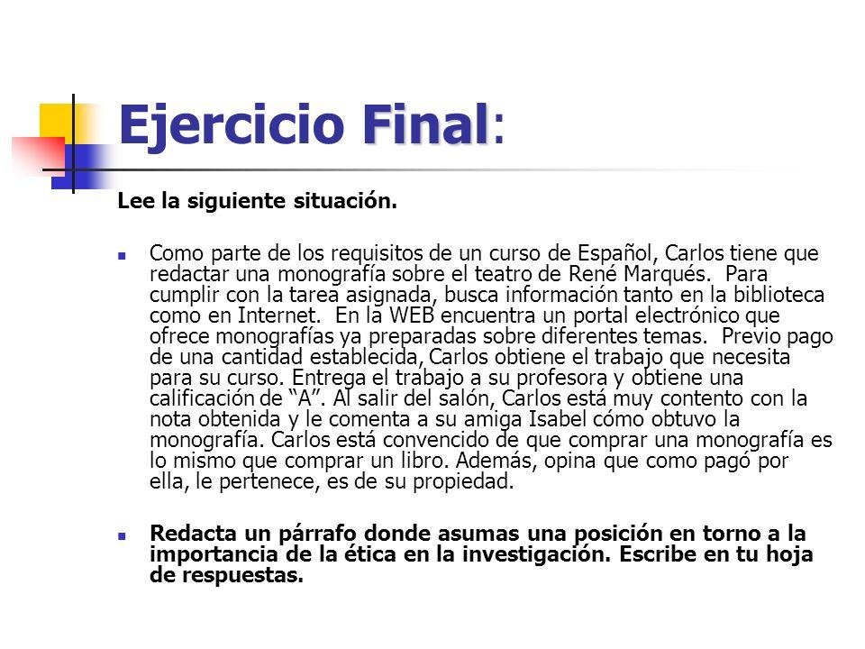 Ejercicio Final: Lee la siguiente situación.
