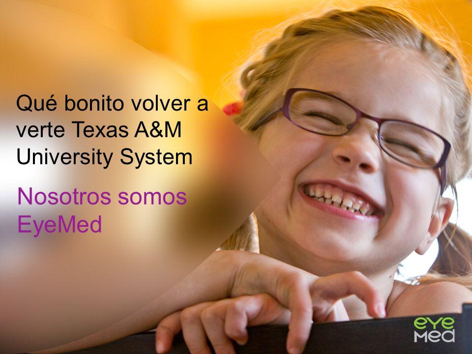 Qué bonito volver a verte Texas A&M University System